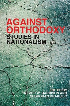 Against Orthodoxy PDF