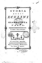 Storia degli Ecelini di Giambatista Verci. Tomo primo [-terzo]: Volume 2