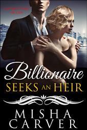 Billionaire Seeks An Heir Book 3: Unforgettable Melody