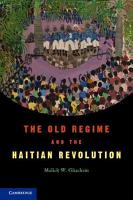 The Old Regime and the Haitian Revolution PDF