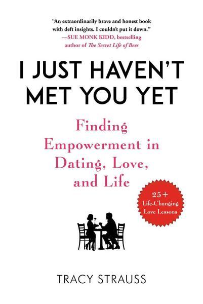 Download I Just Haven t Met You Yet Book