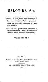 Annales du Musée et de l'École moderne des beaux-arts: Salon de 1812, t. 1-2