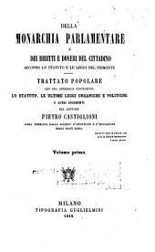 Della monarchia parlamentare e dei diritti e doveri del cittadino: secondo lo statuto e le leggi del Piemonte : trattato popolare ...