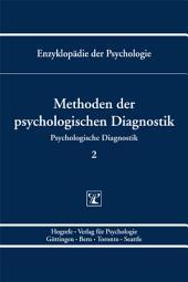 Themenbereich B: Methodologie und Methoden / Psychologische Diagnostik / Methoden der psychologischen Diagnostik