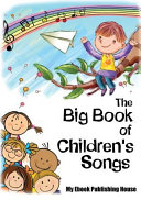 The Big Book of Children s Songs PDF