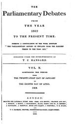 The Parliamentary Debates From The Year 1803 To The Present Time 21 Book PDF