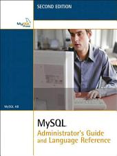 MySQL Administrator's Guide and Language Reference: Edition 2