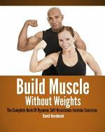 Build Muscle Without Weights