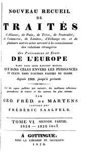 Supplément au Recueil de principaux traités d'alliance, de paix, de trêve ...: précédé de Traités du XVIIIème siècle antérieurs a cette époque et qui ne se trouvent pas dans le Corps Universal Diplomatique de mrs. Dumont et Rousset ...
