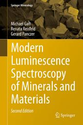 Modern Luminescence Spectroscopy of Minerals and Materials: Edition 2