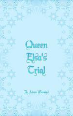 Queen Elsa's Trial