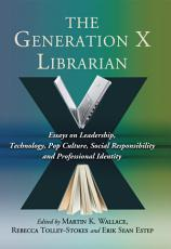 The Generation X Librarian PDF