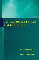 Teaching Pe and Physical Activity in School
