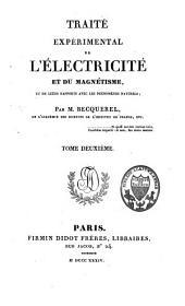 Traité expérimental de l'électricité et de magnétisme et de leurs rapports avec les phénomènes naturels: Volume2