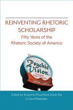 Reinventing Rhetoric Scholarship