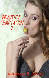 Beautiful Temptation 2