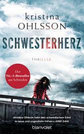 Schwesterherz: Thriller