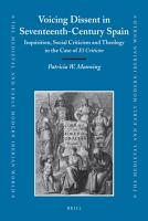Voicing Dissent in Seventeenth Century Spain PDF