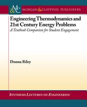 Engineering Thermodynamics and 21st Century Energy Problems: A Textbook Companion for Student Engagement