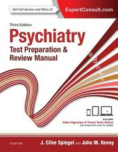 Psychiatry Test Preparation and Review Manual E-Book: Edition 3