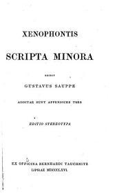 Xenophontis opera: Scripta minora. 1866