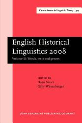 English Historical Linguistics 2008  Words  texts and genres PDF