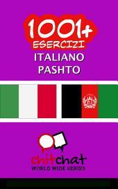 1001+ Esercizi italiano - Pashto