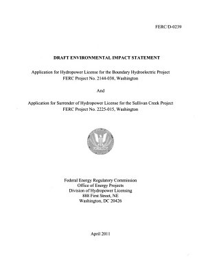 Application for Hydropower License for the Boundary Hydroelectric Project and Application for Surrender of Hydropower License for the Sullivan Creek Project PDF