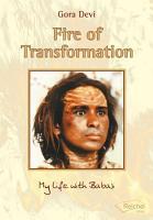 Fire of Transformation  My Life with Haidakhan Babaji PDF