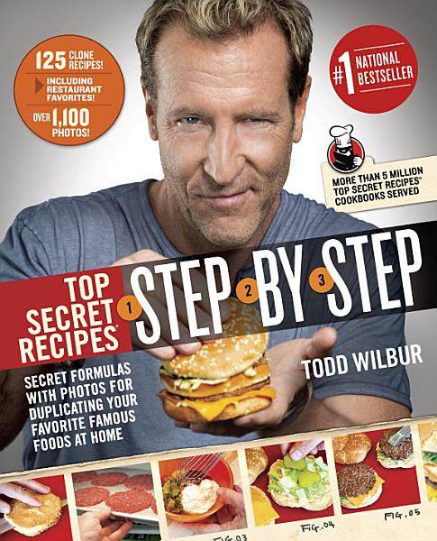 Top Secret Recipes Step by Step