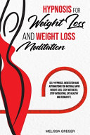 Hypnosis for Weight Loss And Weight Loss Meditation