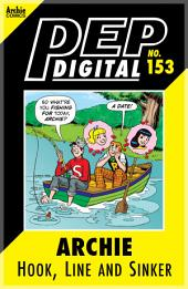 Pep Digital Vol. 153: Archie: Hook, Line and Sinker
