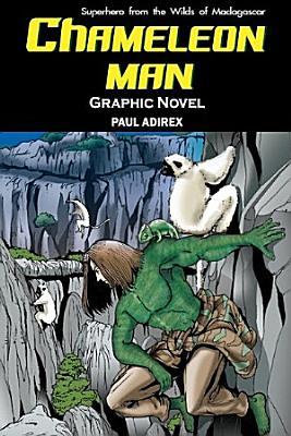 Chameleon Man  Graphic Novel