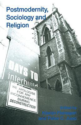 Postmodernity  Sociology and Religion PDF