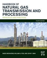 Handbook of Natural Gas Transmission and Processing PDF