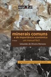 Minerais comuns e de importância econômica: um manual fácil