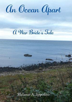 An Ocean Apart: A War Bride's Tale