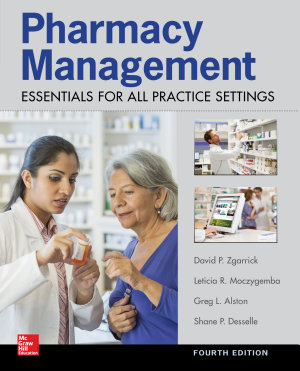 Pharmacy Management  Essentials for All Practice Settings  Fourth Edition PDF