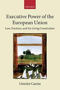 Executive Power of the European Union Book