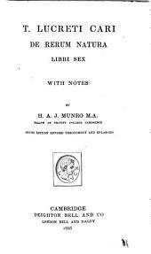 De rerum natura libri sex with nołes and a translation by H. A. J. Munro: I