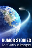 Humor Stories For Curious People PDF