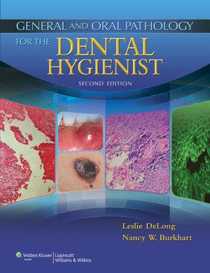 General and Oral Pathology for the Dental Hygienist PDF