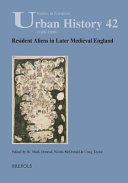 Resident Aliens in Later Medieval England PDF