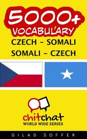 5000+ Czech - Somali Somali - Czech Vocabulary