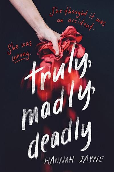 Download Truly  Madly  Deadly Book
