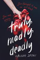 Truly  Madly  Deadly PDF
