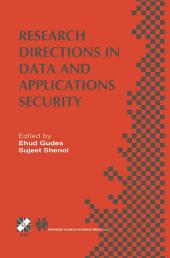 Research Directions in Data and Applications Security: IFIP TC11 / WG11.3 Sixteenth Annual Conference on Data and Applications Security July 28–31, 2002, Cambridge, UK