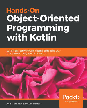 Hands On Object Oriented Programming with Kotlin PDF