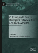 Cultural and Literary Dialogues Between Asia and Latin America PDF