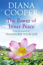 The Power Of Inner Peace